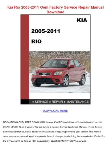 kia rio 2005 2011 oem factory service repair manual download productmanualguide com