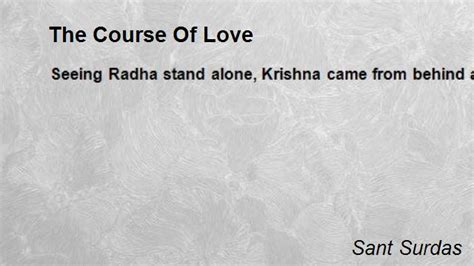 the course of love the course of love poem by sant surdas poem hunter