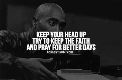 tupac better dayz pray for better days food for thought