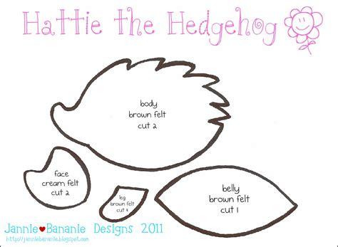 felt pattern hedgehog jannie bananie designs etc hattie the hedgehog my