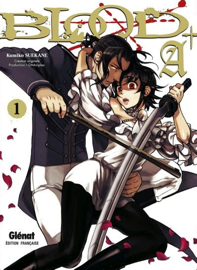 Blood A 1 Tome 1