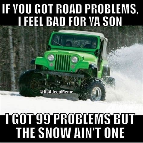 snow jeep meme who misses winter fun padgram jeep meme pinterest