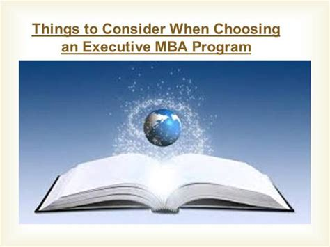 How To Choose An Executive Mba Program by Things To Consider When Choosing An Executive Mba Program