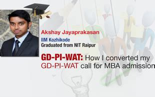 Gd Pi For Mba by Gd Pi Wat How I Converted My B School Call For Mba Admission