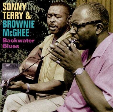 back water blues backwater blues brownie mcghee sonny terry sonny terry
