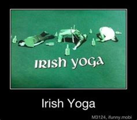 Irish Yoga Meme - 1000 images about yoga humor on pinterest yoga yoga