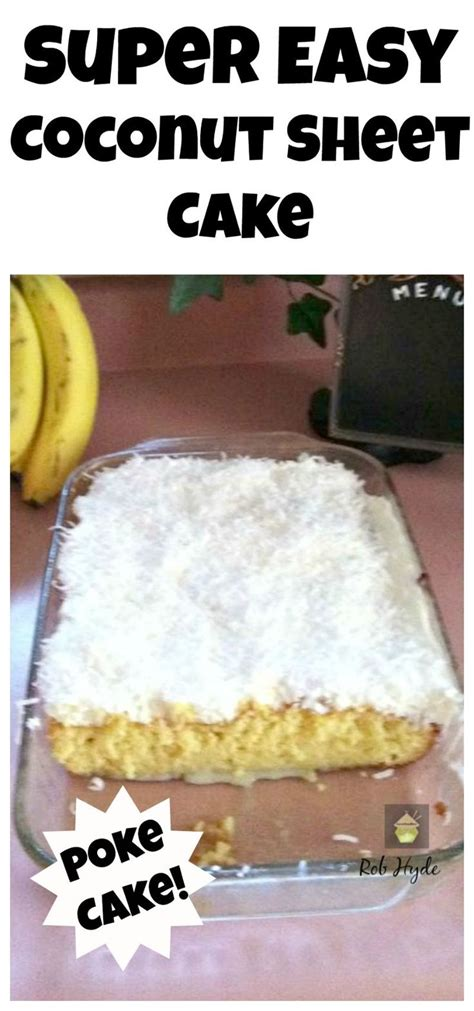 moist fluffy coconut cake yumm sweets pinterest super moist coconut sheet cake simply out of this world
