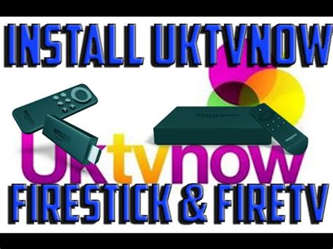 install uktvnow on firestick and fire tv 2016 – easy