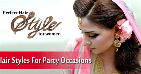 hairstyles for party occasion perfect hair styles for party occasions indian gorgeous