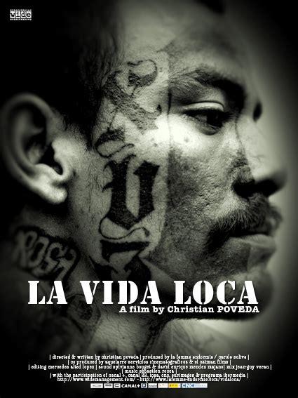 film gangster de rue la vida loca mara salvatrucha y mara 18 pateando el mundo