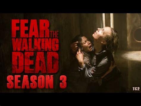 bioskopkeren fear the walking dead fear the walking dead season 3 new promo images and