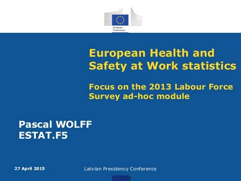 the daily labour force survey december 2013 european health and safety at work statistics focus on