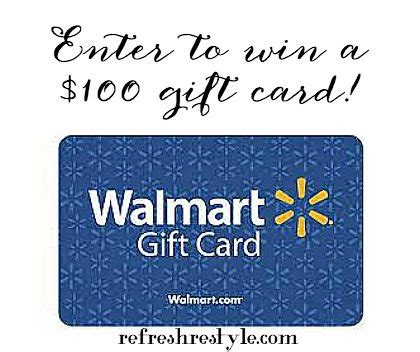 Win A Free Gift Card To Walmart - enter to win a 100 walmart gift card at refreshrestyle com refresh restyle