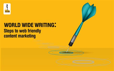 World Wide Web Essay by World Wide Writing Steps To Web Friendly Content Marketing