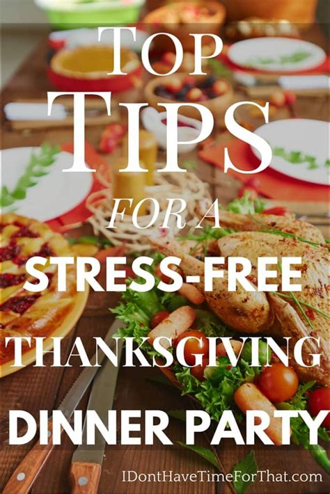 stress free dinner top tips for a stress free thanksgiving dinner i