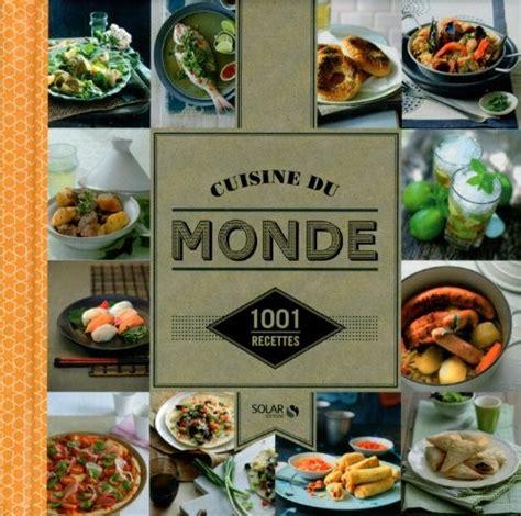cuisine 馗onomique 1001 recettes cuisine du monde 1001 recettes