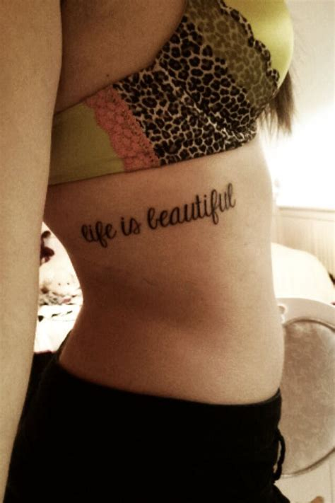tattoo quotes life is beautiful 1000 images about life is beautiful tattoo on pinterest