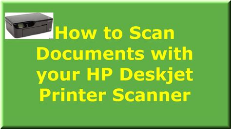 Printer Hp J1050 how to scan documents with your hp deskjet printer scanner