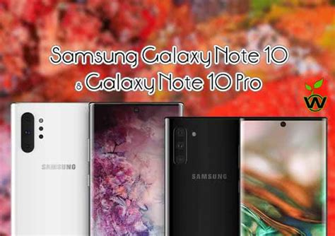 samsung galaxy note 10 and galaxy note 10 pro specs revealed we observed