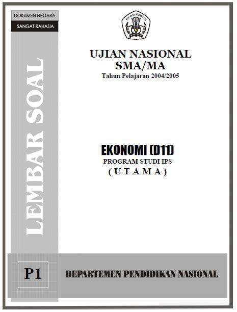 Kumpulan Soal Ujian Nasional Un Sma Ips Buku Detik Detik Un Ips soal ujian nasional sma ips 2005 soalujian net
