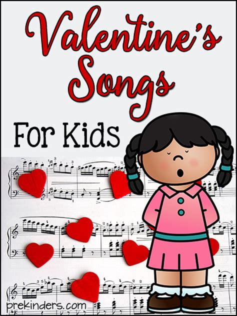 valentines song s songs for prekinders