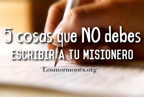imagenes de misioneras sud 5 cosas que no debes escribirle a tu misionero los