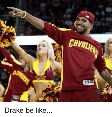 Drake Be Like Meme - 25 best memes about drake be drake be memes