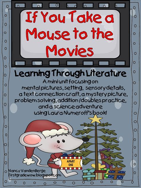 first grade wow if you take a mouse to the movies week