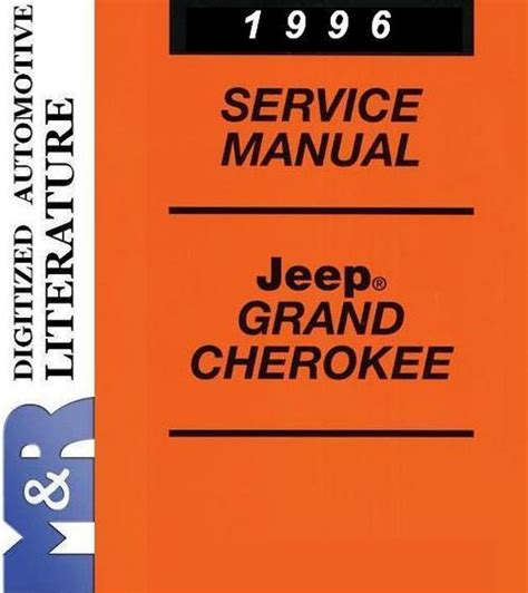 service repair manual free download 1996 jeep grand cherokee lane departure warning 1996 jeep grand cherokee zj service shop manual download manuals