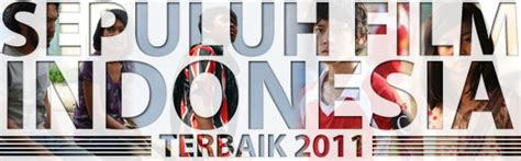 film zombie terbaik indonesia raditherapy 10 film indonesia terbaik di 2011 bagian 1