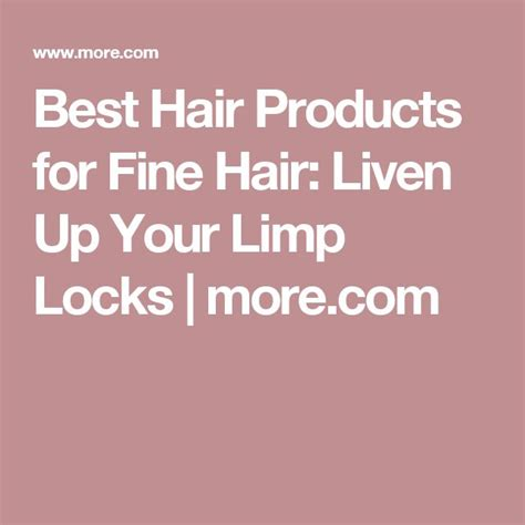 best relaxer for fine hair best hair products for fine hair liven up your limp locks