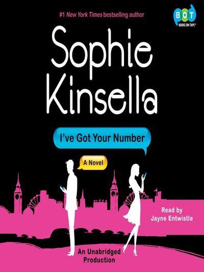 ive got your number i ve got your number a novel by sophie kinsella jayne entwistle digital audiobook