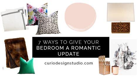 ways to design your bedroom 7 ways to update your bedroom for valentine s day curio