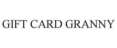 Www Gift Card Granny Com - gift card granny trademark of kinoli inc serial number 85916578 trademarkia
