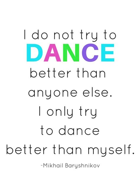 printable dance quotes 25 best inspirational dance quotes on pinterest ballet