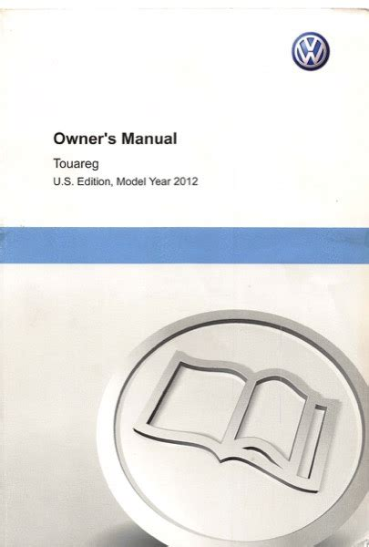 how to download repair manuals 2012 volkswagen touareg seat position control 2012 volkswagen touareg owners manual in pdf