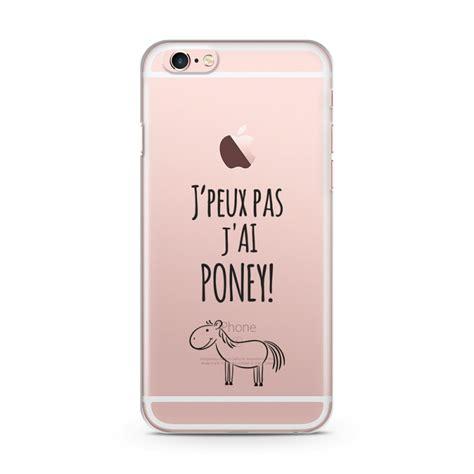 coque iphone 6 et 6s j peux pas j ai poney transparente