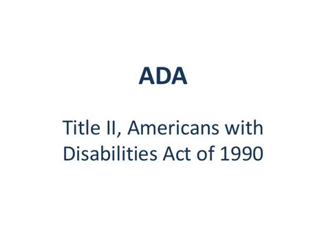 americans with disabilities act section 504 designing programs for ensuring access and equity for