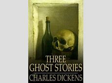 Three Ghost Stories by Charles Dickens - Free at Loyal Books Listen To Ipod