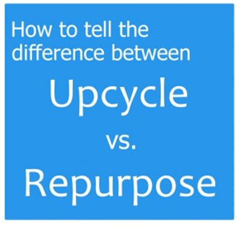 definition upcycling upcycle vs repurpose recreate design company
