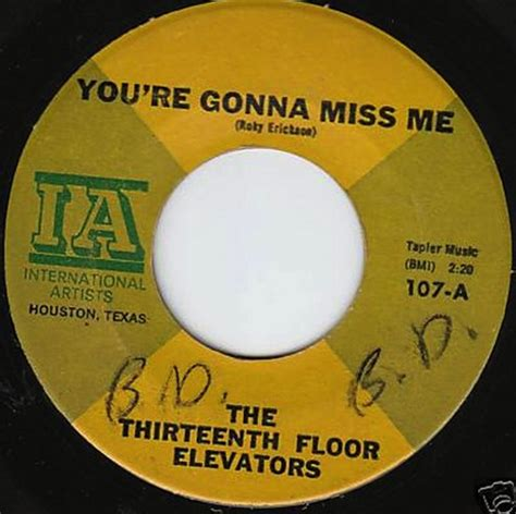 13th Floor Elevators You Re Gonna Miss Me by 13th Floor Elevators Records Lps Vinyl And Cds Musicstack