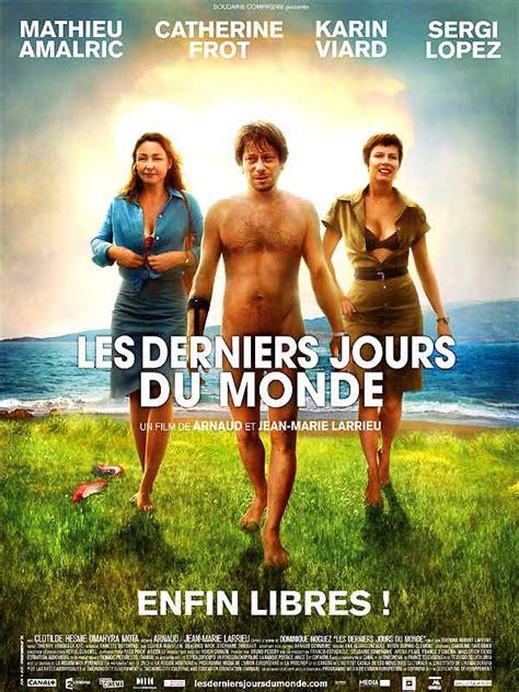 film online en francais les derniers jours du monde film 2008 allocin 233