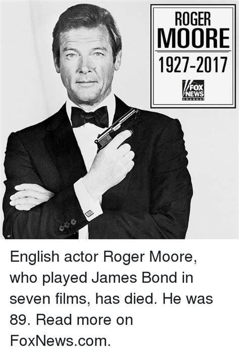 film james bond 2017 roger moore 1927 2017 fox news english actor roger moore