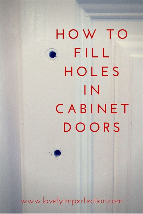 lovely imperfection how to fill holes in cabinet doors