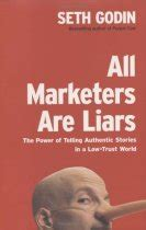 Seth Godin Personal Mba by All Marketers Are Liars Seth Godin The Personal Mba