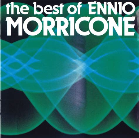 ennio morricone the best ennio morricone the best of ennio morricone cd at discogs