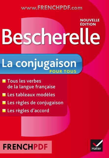 bescherelle complete guide to 2218065916 bescherelle la conjugaison pour tous pdf gratuit frenchpdf t 233 l 233 charger des livres pdf