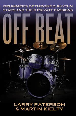 dethroned books beat drummers dethroned martin kielty noisewave
