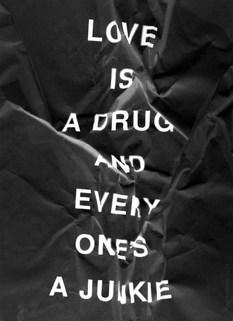 junkie quotes junkie sayings junkie picture quotes