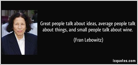 themes to talk about great people talk about ideas average people talk by fran